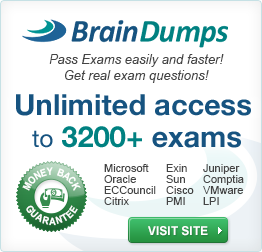 BrainDumps: Pass Exams easily and faster. Get real exam questions