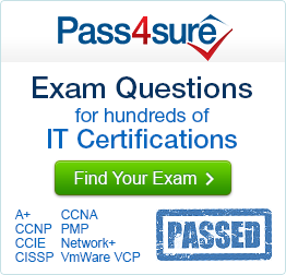 Pass4Sure: Exam Questions for hundreds of IT Certifications
